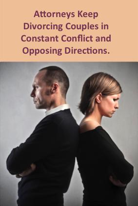 Divorce Litigation - Keep You Opposing Each Other